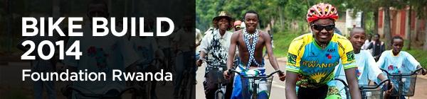 Foundation Rwanda Bike Build 2014